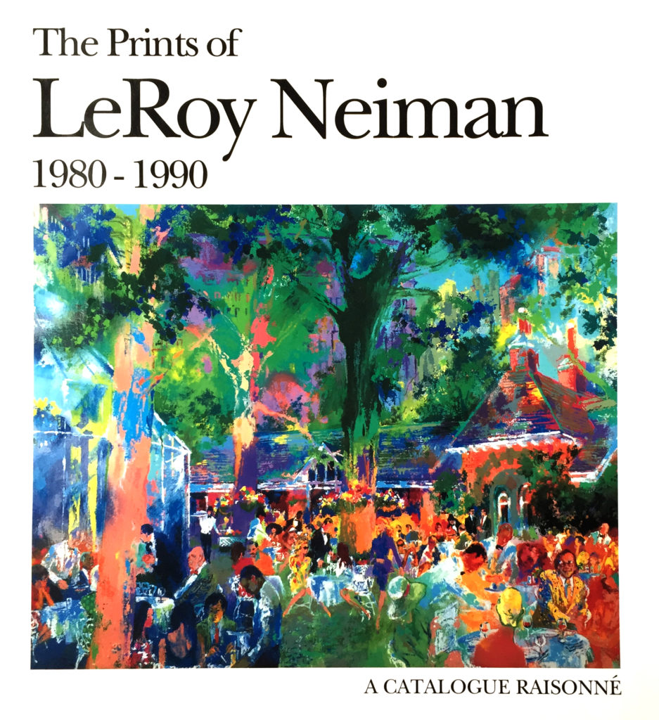 The Prints of LeRoy Neiman 1980 - 1990 book